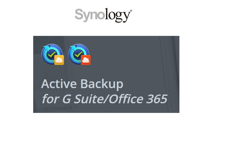 Synology ~ Active Backup  for G Suite/Office 365